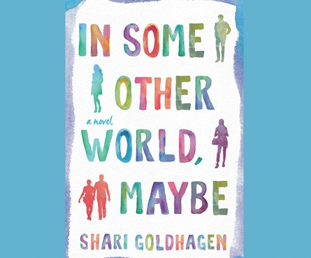 In Some Other World, Maybe