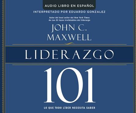 Liderazgo 101 (Leadership 101)