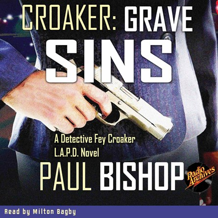 Croaker #2 - Grave Sins by Paul Bishop
