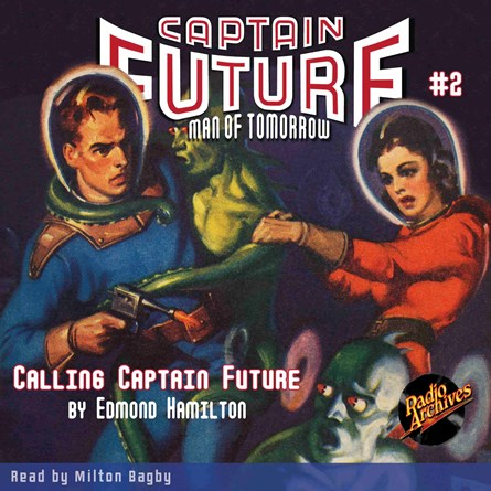 Captain Future #2 Calling Captain Future